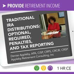 Year-end Planning and Compliance Requirements for IRAs – Denise Appleby
