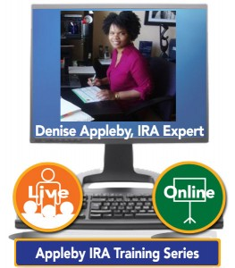 Denise Appleby, APA, CISP, CRPS, CRC, CRSP – IRA Strategies for Mistakes Prevention Expert