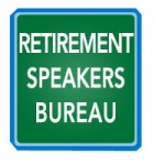 Retirement Speakers Bureau