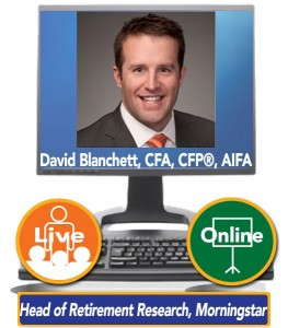 David Blanchett, CFA, CFP®, AIFA – Head of Retirement Research, Morningstar