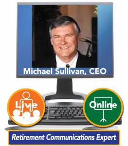 Michael Sullivan – Retirement Communications Expert