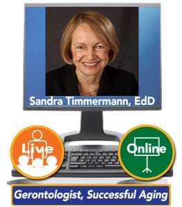 Sandra Timmermann, EdD – Gerontologist, Successful Aging in Retirement Expert