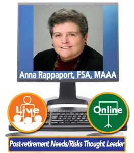 Anna Rappaport, FSA, MAAA – Post-retirement Needs and Risks Thought Leader