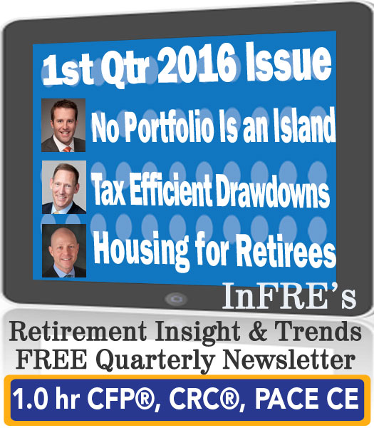 InFRE's 2016 1st Qtr Issue of Retirement Insight and Trends