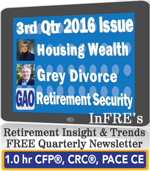 InFRE's 2016 3rd Qtr Issue of Retirement Insight and Trends