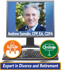 Andrew Samalin, CFP, EA, CDFA, Expert in Divorce and Retirement
