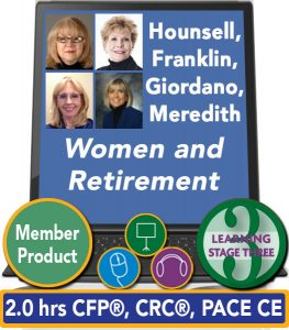 Women and Retirement - Cindy Hounsell, Mary Beth Franklin, Shelley Giordano, Betty Meredith