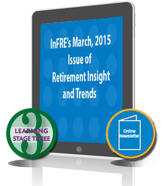 InFRE's 2015 1st Qtr issue of Retirement Insight and Trends