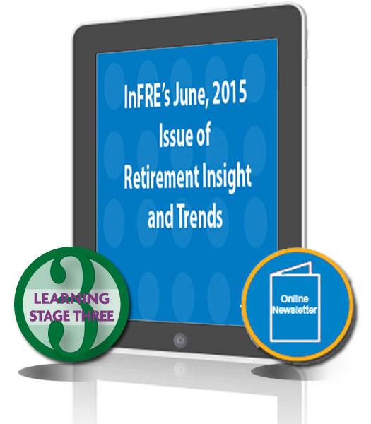 InFRE's 2015 2nd Qtr issue of Retirement Insight and Trends