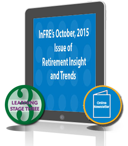 InFRE's 2015 3rd Qtr Issue of Retirement Insight and Trends