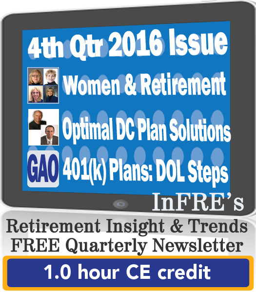 InFRE's 2016 4th Qtr Issue of Retirement Insight and Trends