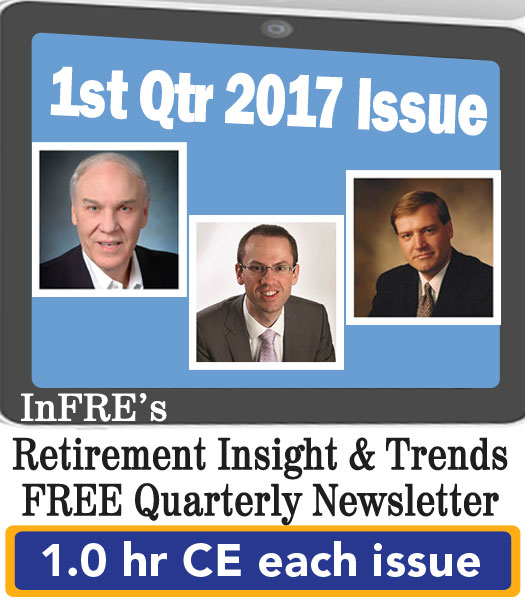 InFRE's 2017 1st Qtr Issue of Retirement Insight and Trends