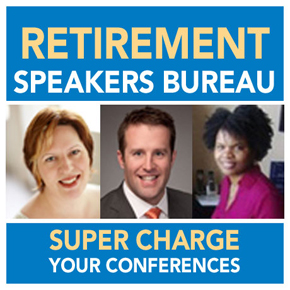 Retirement Speakers Bureau Retirement industry leading speakers for conferences, events, professional development programs