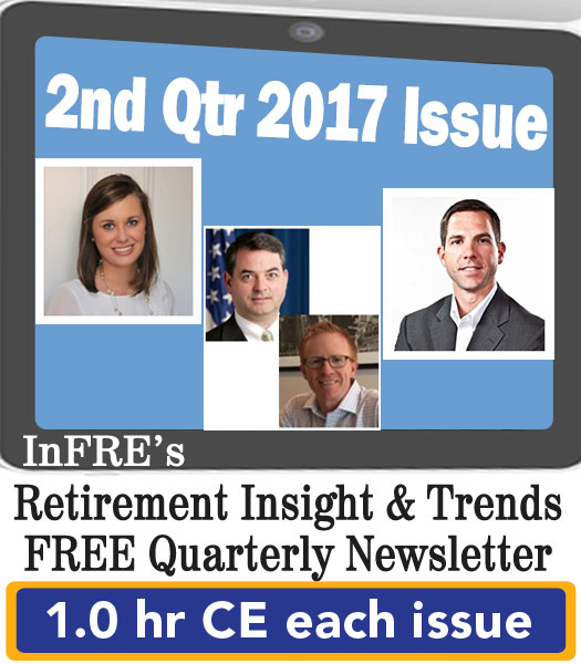 InFRE's 2017 2nd Qtr Issue of Retirement Insight and Trends