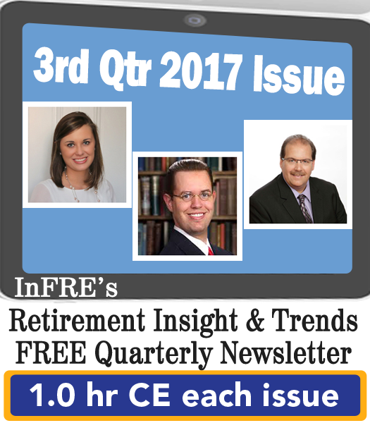 InFRE's 2017 3rd Qtr Issue of Retirement Insight and Trends