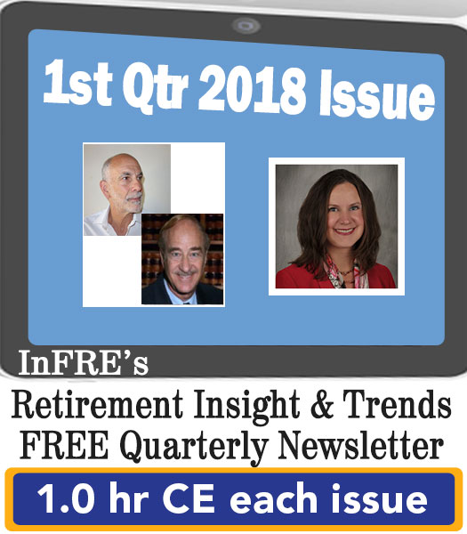2018 1st Quarter Issue – InFRE's free retirement newsletter – 1.0 CE credit
