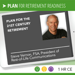 Plan for the 21st Century Retirement – Steve Vernon
