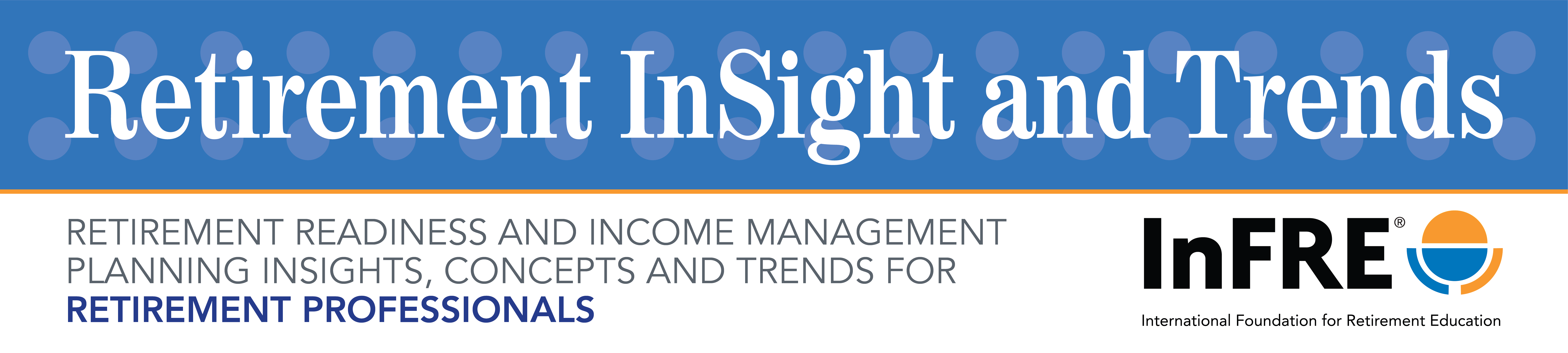 Retirement InSight and Trends